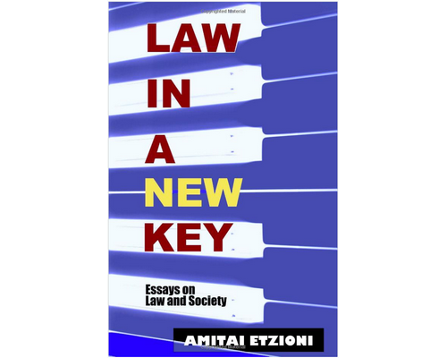 Law in a New Key: Essays on Law and Society
